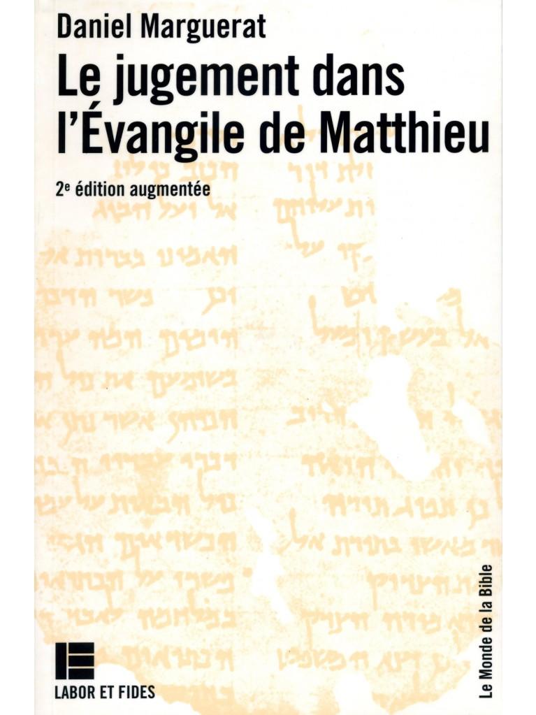 Le jugement dans l'évangile de Matthieu (épuisé)