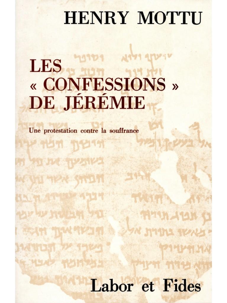 Les confessions de Jérémie (épuisé)