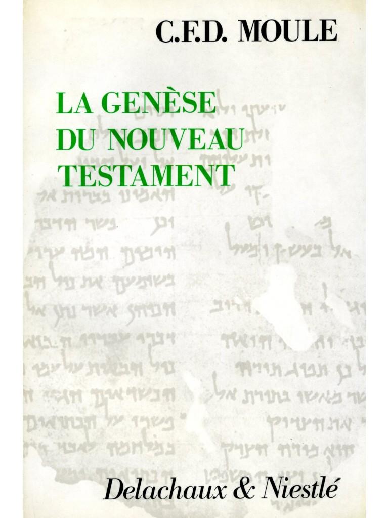 Genèse du Nouveau Testament (La)