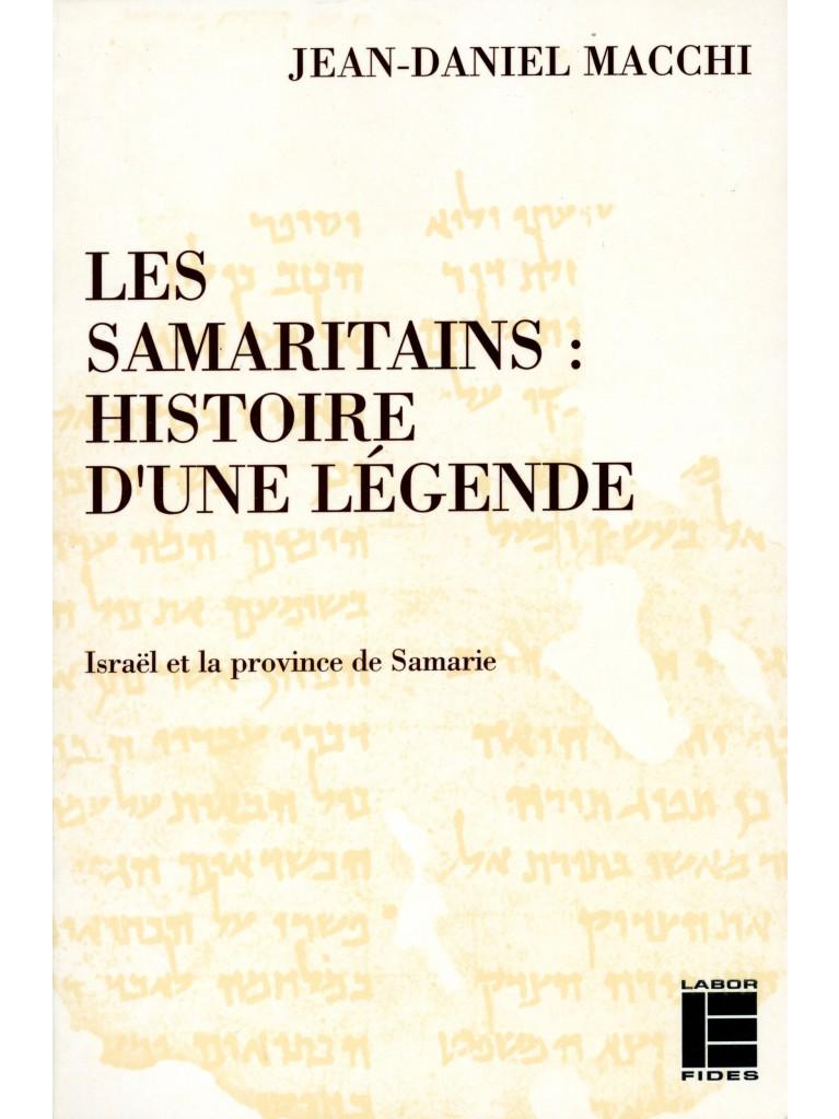 Les Samaritains: histoire d'une légende - Titre imprimé à la demande