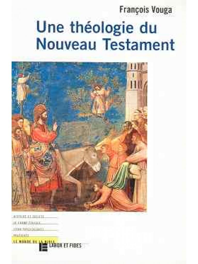 Une théologie du Nouveau Testament (épuisé)