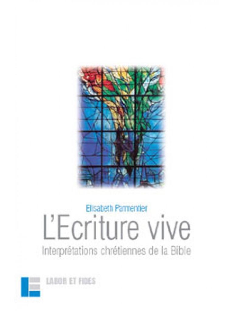 L'Ecriture vive (épuisé)