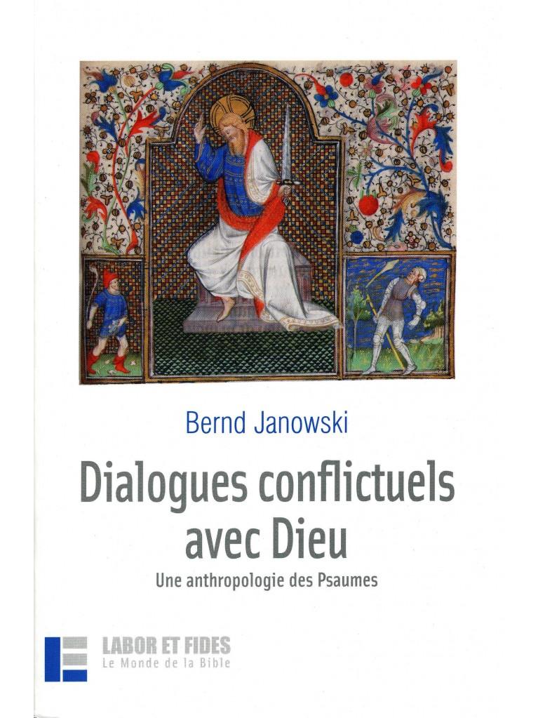 Dialogues conflictuels avec Dieu