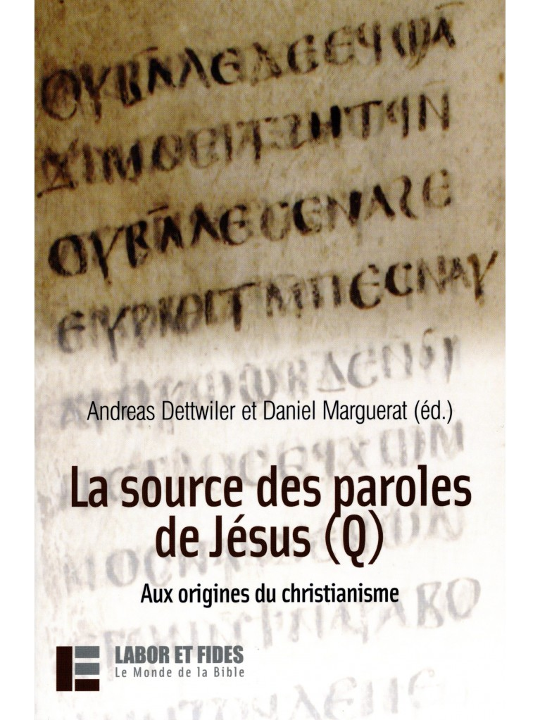 La source des paroles de Jésus (Q)