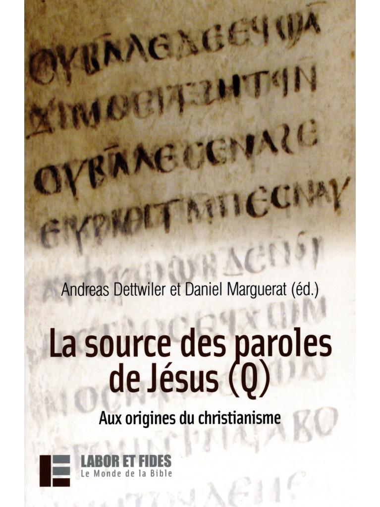 La source des paroles de Jésus (Q) (épuisé)