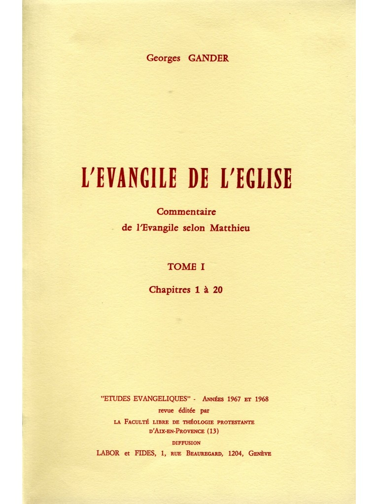 L'évangile de l'Eglise, tome 1 (épuisé)