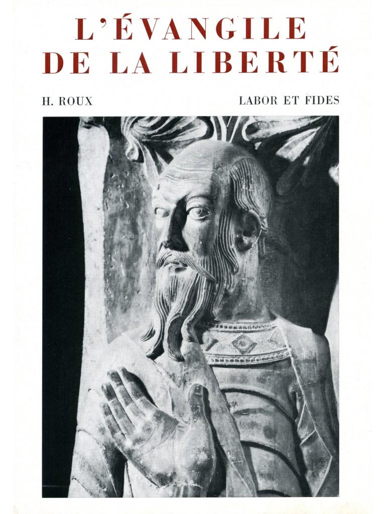 L'Evangile de la liberté (relié)