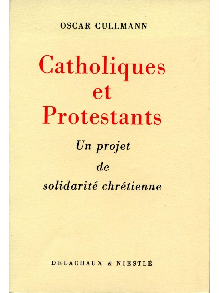 Catholiques et protestants