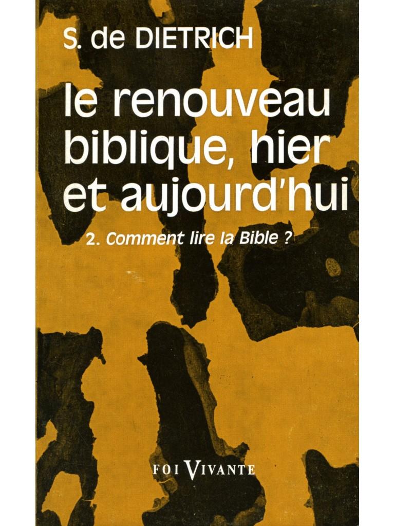 Le renouveau biblique, hier et aujourd'hui (épuisé)
