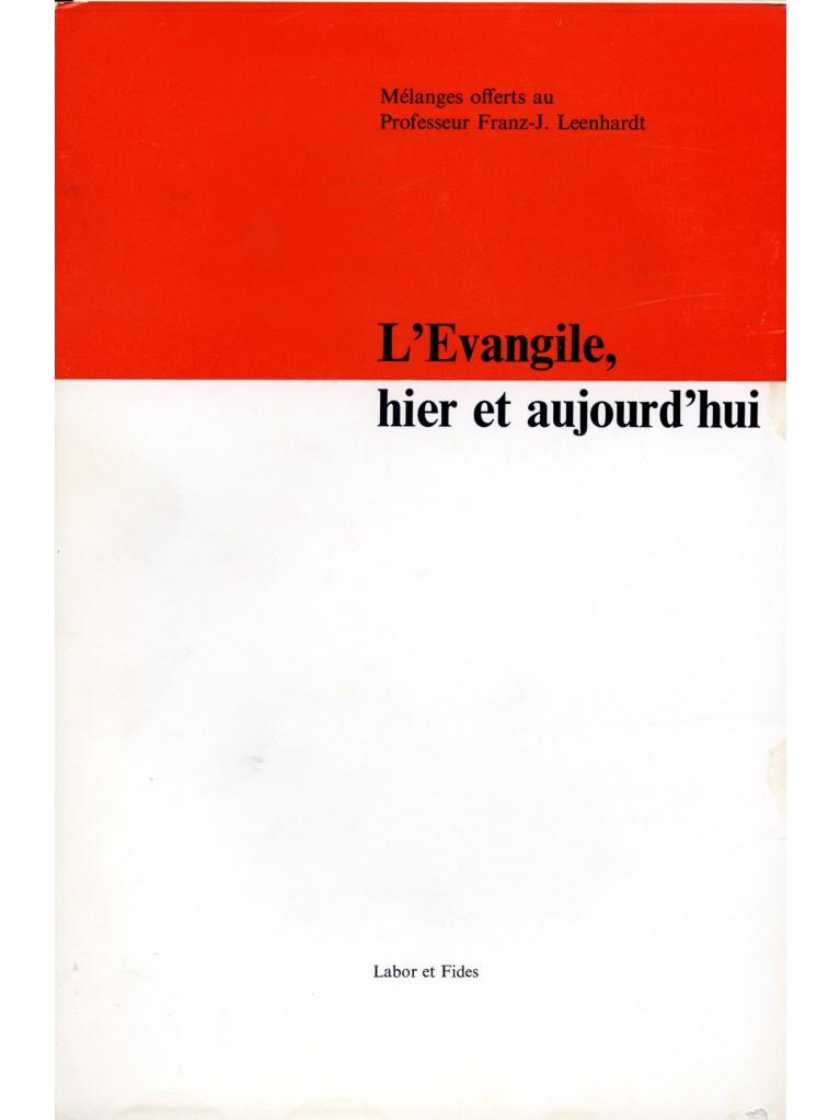 L'Evangile, hier et aujourd'hui
