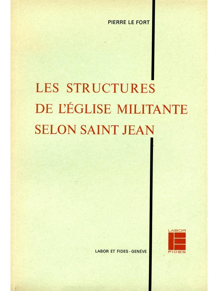Les structures de l'Eglise militante selon saint Jean