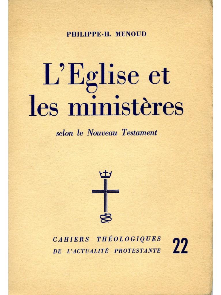 L'Eglise et les ministères (épuisé)