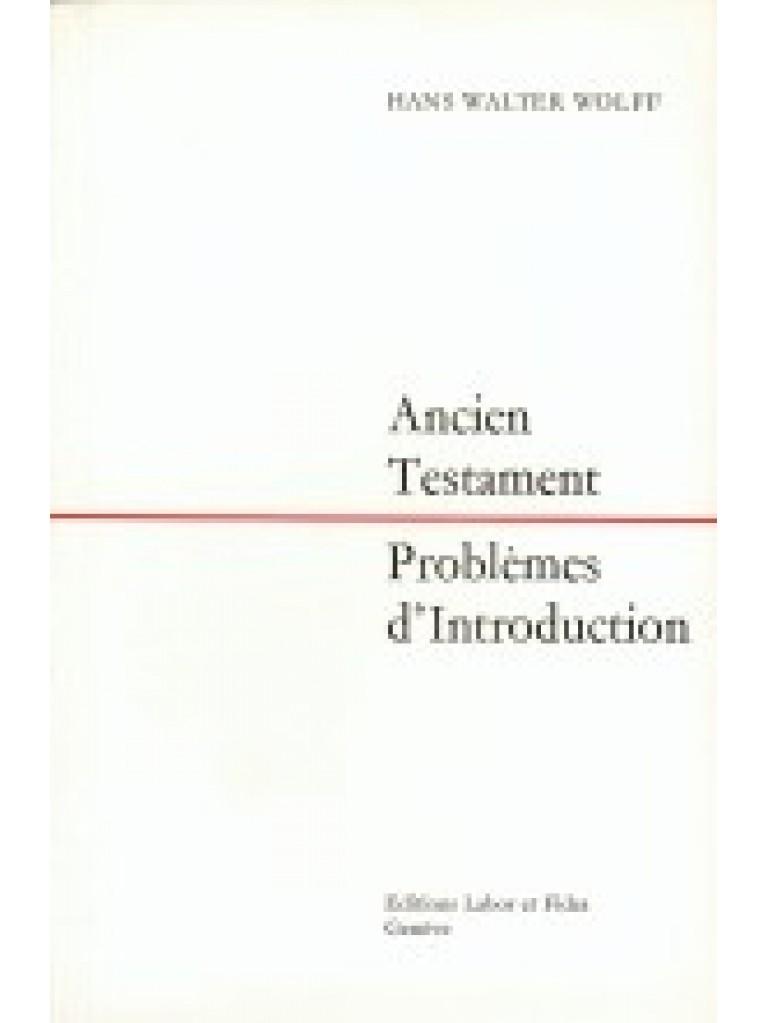 Ancien Testament. Problèmes d'introduction (épuisé)