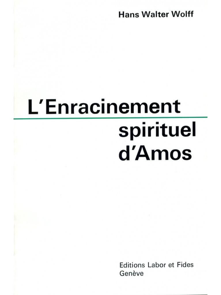 L'enracinement spirituel d'Amos