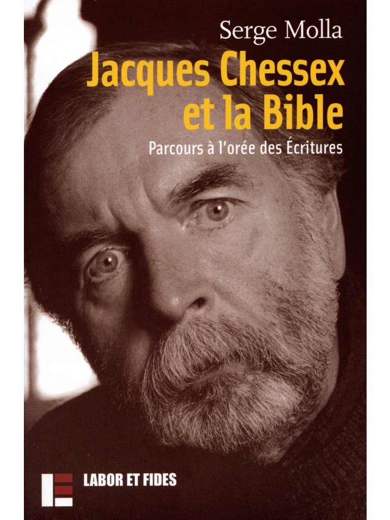 Jacques Chessex et la Bible