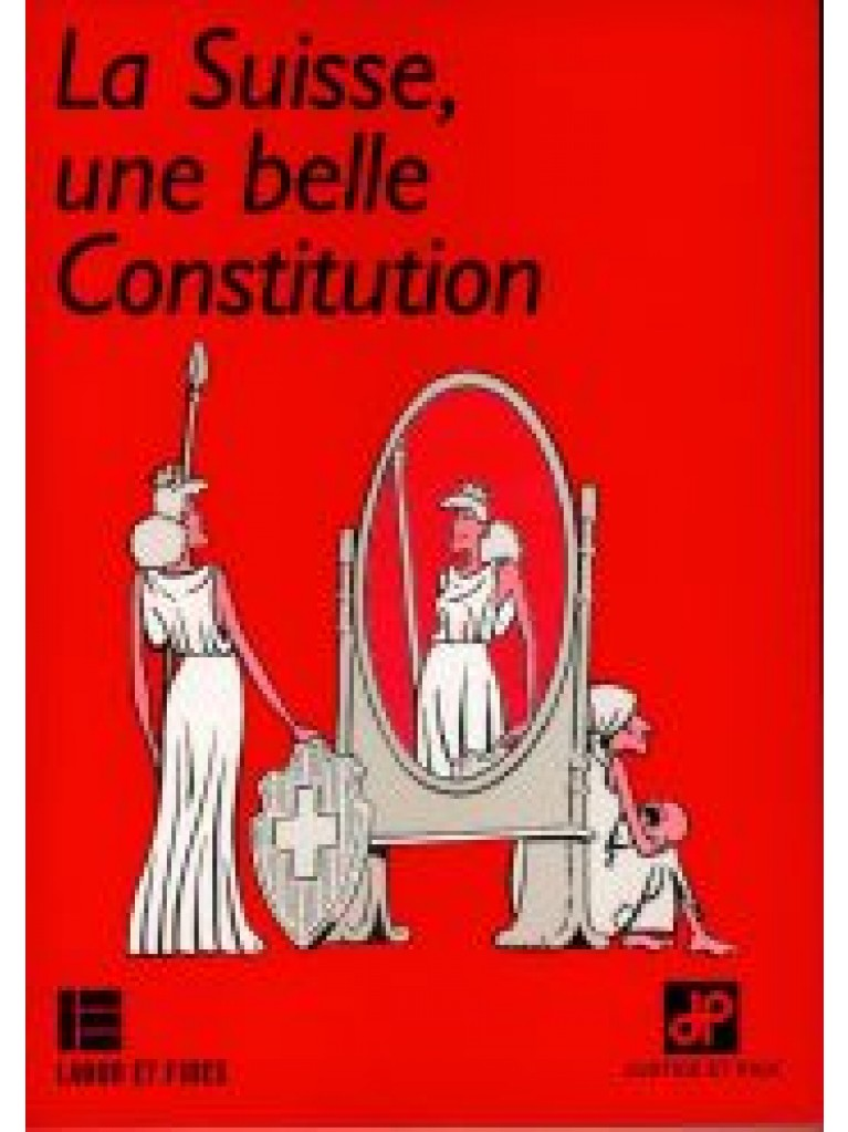 La Suisse, une belle Constitution
