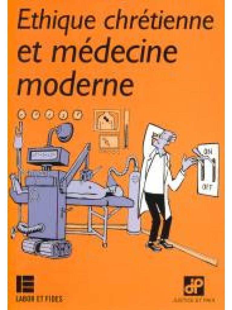 Ethique chrétienne et médecine moderne