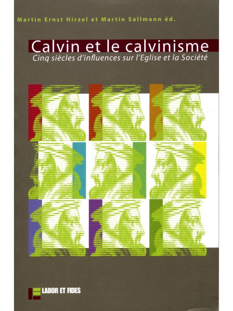 Calvin et le calvinisme