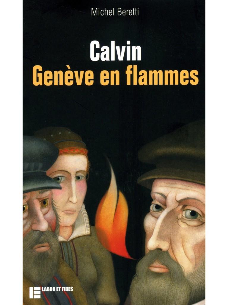 Calvin Genève en flammes