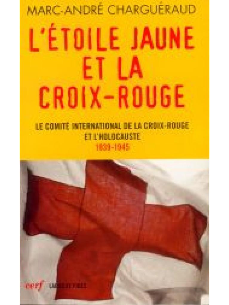 L'étoile jaune et la Croix-Rouge