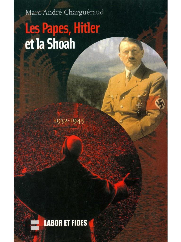 Les papes, Hitler et la Shoah