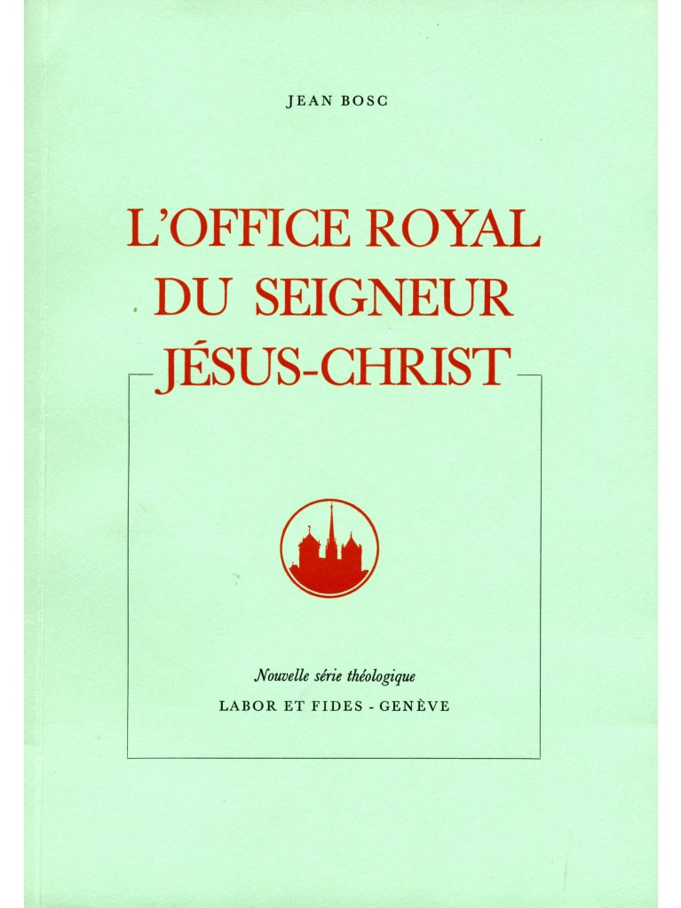 L'Office royal du Seigneur Jésus-Christ