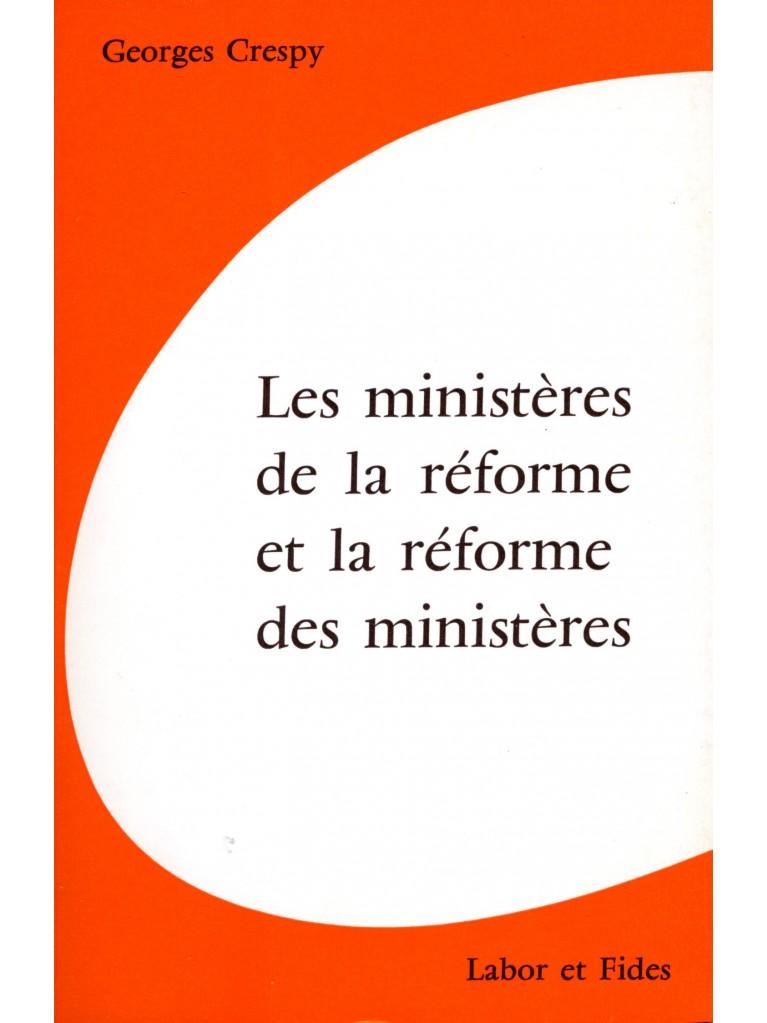Les ministères de la réforme et la réforme des ministères