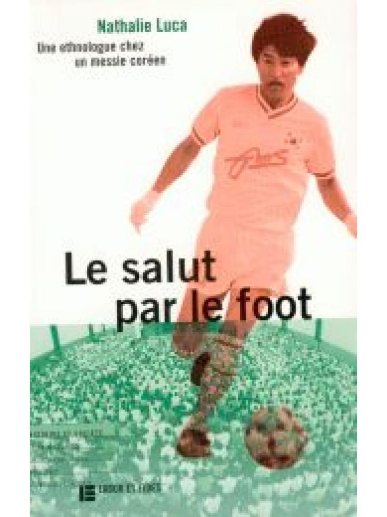 Le salut par le foot