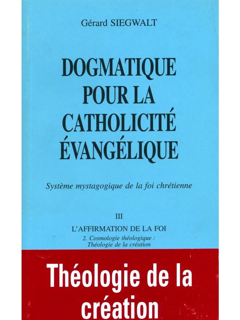Dogmatique III/2 pour la catholicité évangélique