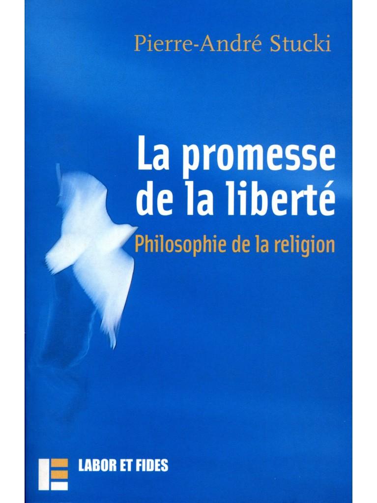 La promesse de la liberté