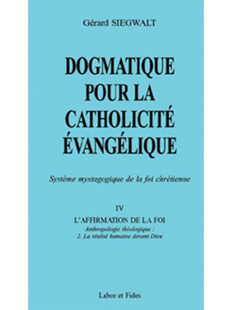 Dogmatique pour la catholicité évangélique IV/2