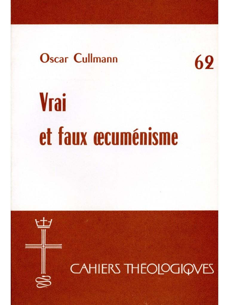 Vrai et faux œcuménisme