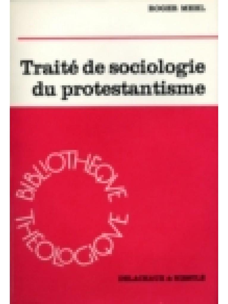 Traité de sociologie du protestantisme (broché)