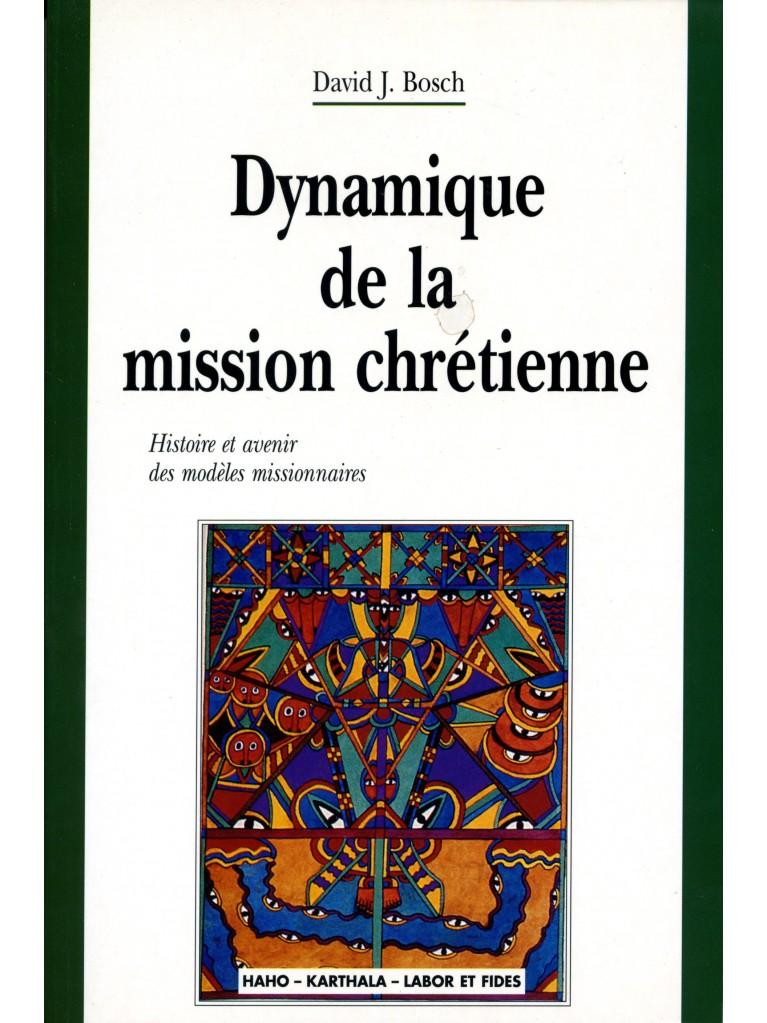 Dynamique de la mission chrétienne (épuisé)