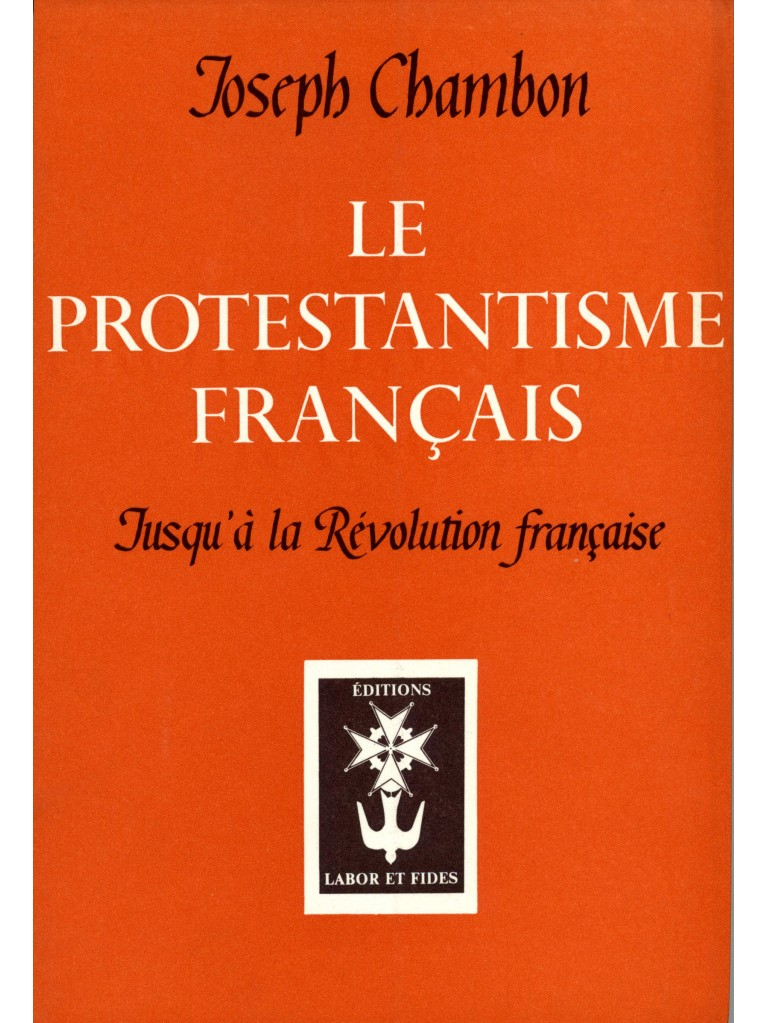 Protestantisme français jusqu'à la révolution française