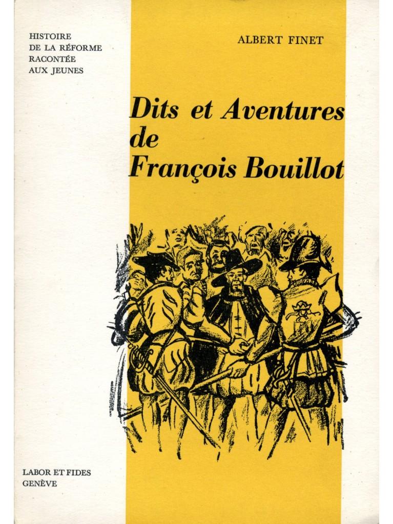 Dits et Aventures de François Bouillot