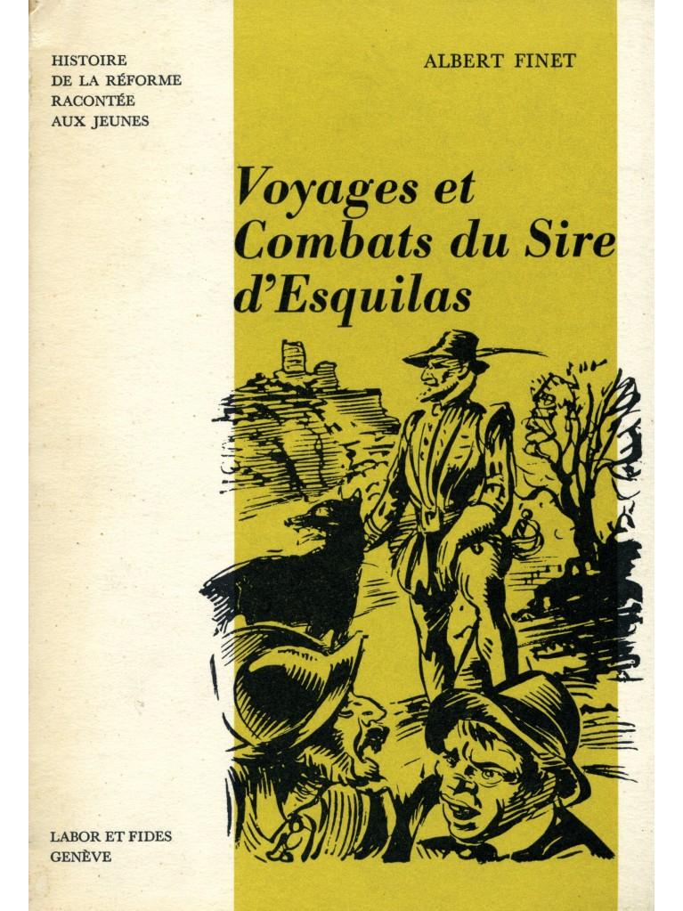 Voyages et combats du sire d'Esquilas