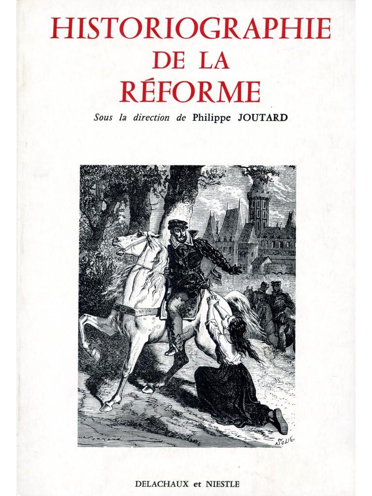 Historiographie de la Réforme (épuisé)