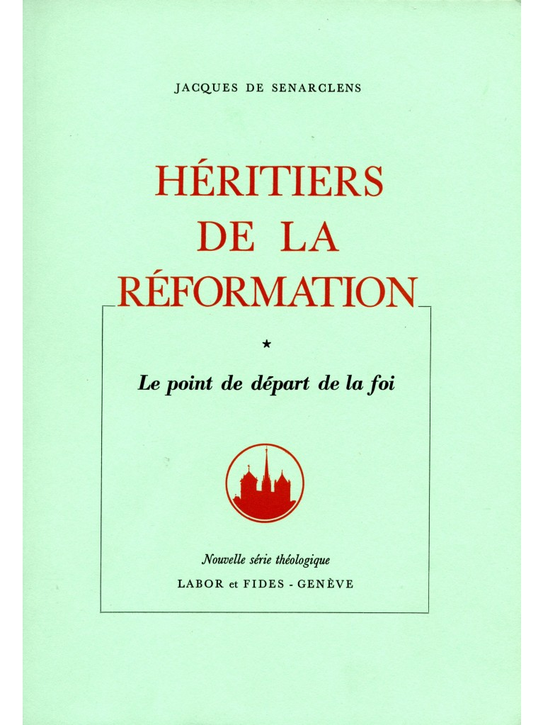 Héritiers de la Réformation, tome I