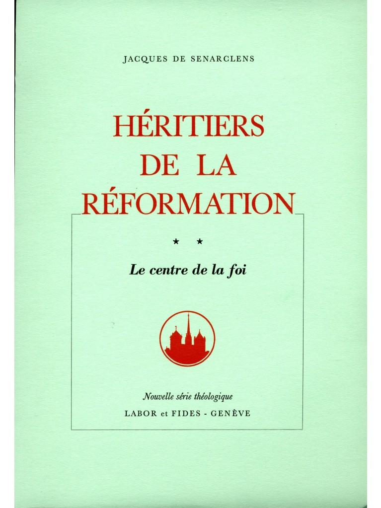 Héritiers de la Réformation, tome II