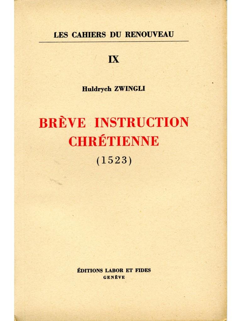 Brève instruction chrétienne (1523) - Epuisé