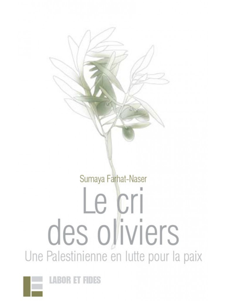 Le cri des oliviers