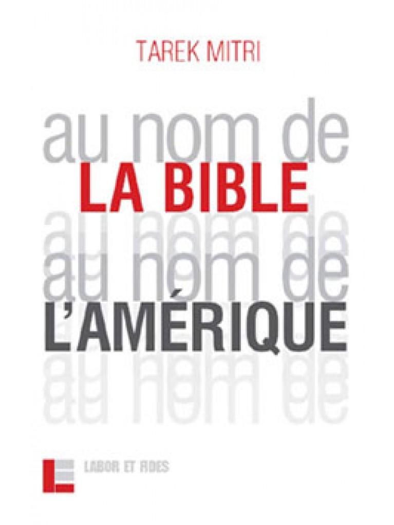 Au nom de la Bible, au nom de l'Amérique
