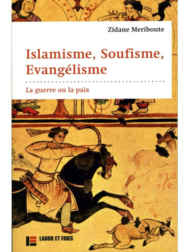 Islamisme, Soufisme, Evangélisme