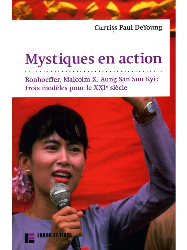 Mystiques en action