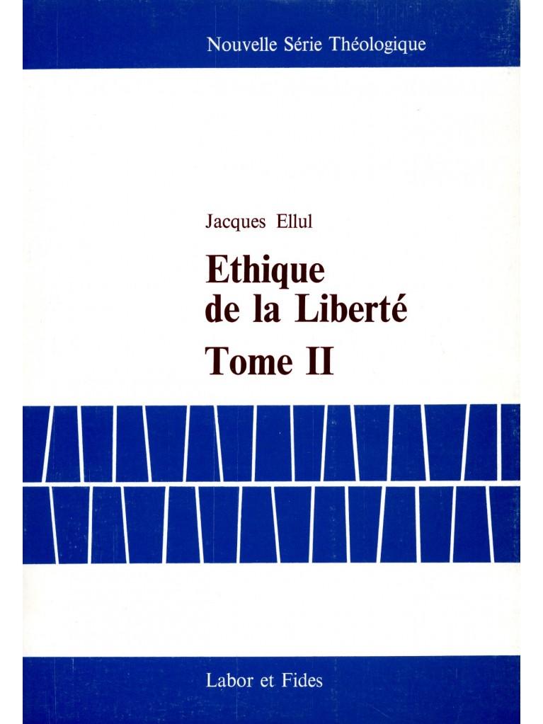 Ethique de la liberté II