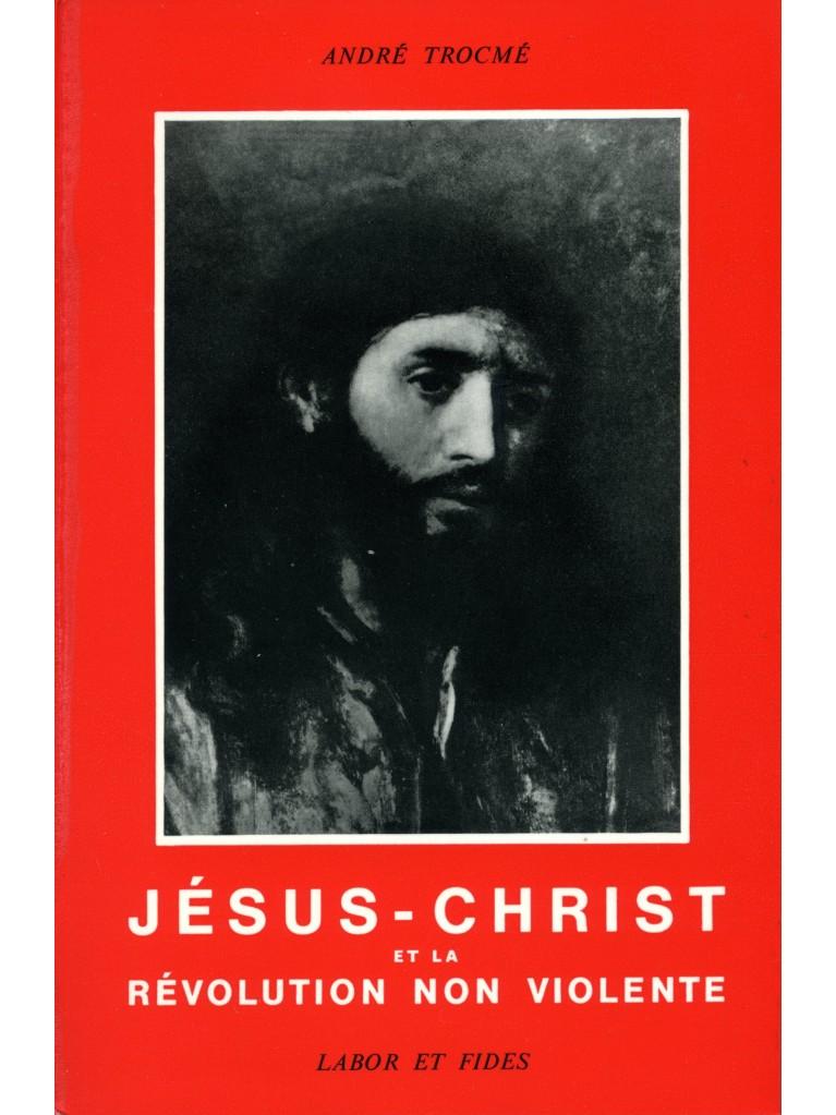 Jésus-Christ et la révolution non violente