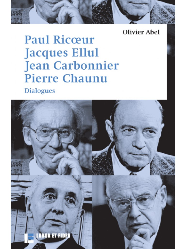 Paul Ricoeur, Jacques Ellul, Jean Carbonnier, Pierre Chaunu