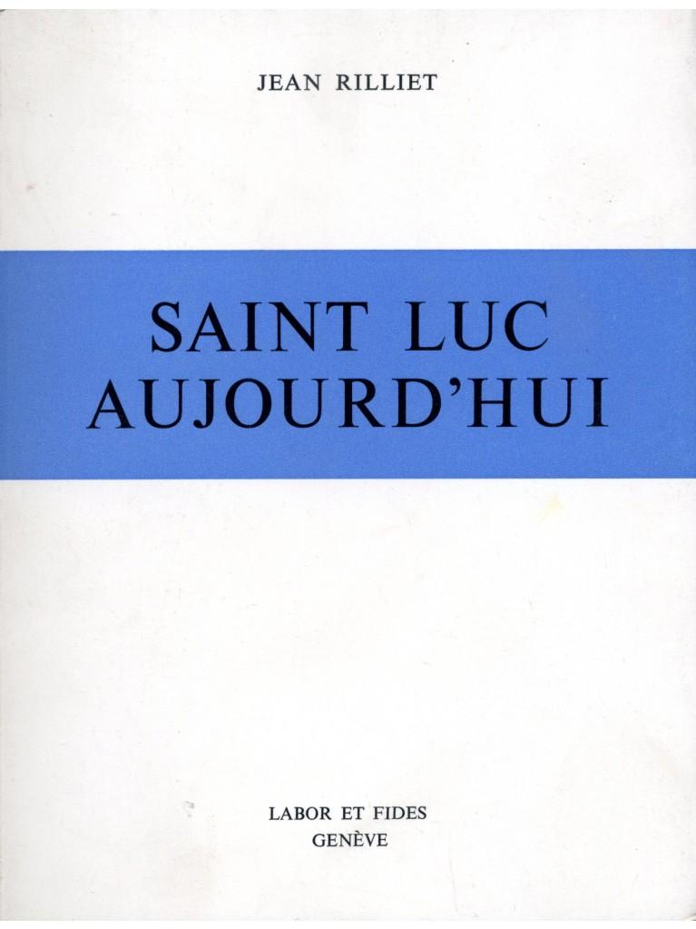 Saint Luc aujourd'hui