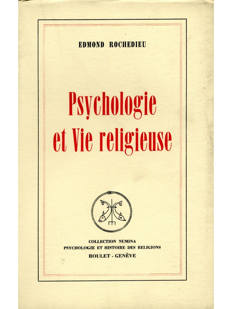 Psychologie et vie religieuse